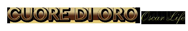Cuore di Oro - OscarLife